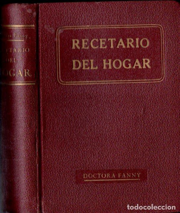 DOCTORA FANNY : RECETARIO DEL HOGAR (A. ROCH, C. 1930) (Libros Antiguos, Raros y Curiosos - Cocina y Gastronomía)