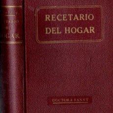 Libros antiguos: DOCTORA FANNY : RECETARIO DEL HOGAR (A. ROCH, C. 1930). Lote 141453210