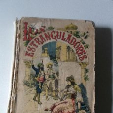 Libros antiguos: LOS ESTRANGULADORES EMILIO SALGARI. Lote 141473770
