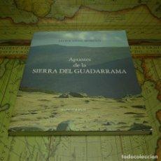 Libros antiguos: APUNTES DE LA SIERRA DEL GUADARRAMA. JAVIER SÁINZ MORENO. 1ª EDICIÓN DE 700 EJEMPLARES. 2013. Lote 141477906