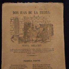 Libros antiguos: DON JUAN DE LA TIERRA · ILLESCAS · PLIEGO DE CORDEL · 1880 H.. Lote 141480030