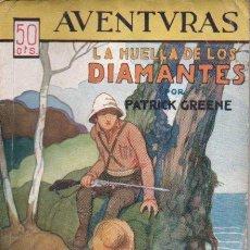 Libros antiguos: LEWIS PATRICK GREENE : LA HUELLA DE LOS DIAMANTES (THE MAJOR - DIAMOND BUYER) FENIX, 1933. Lote 141505814