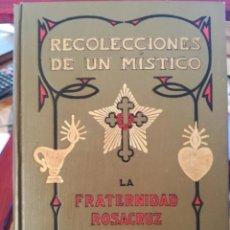 Libros antiguos: RECOLECCIONES DE UN MISTICO-FRATERNIDAD ROSACRUZ-MAX HEINDEL-LIBR. SINTES-APROX 1920-IMPECABLE. Lote 141516334
