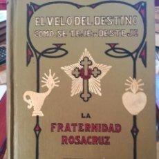 Libros antiguos: EL VELO DEL DESTINO,COMO SE TEJE Y SE DESTEJE-ROSACRUZ-MAX HEINDEL SINTES-APROX 1920-IMPECABLE. Lote 141516574