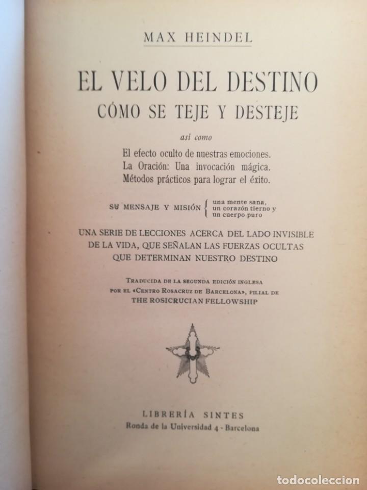 Libros antiguos: EL VELO DEL DESTINO,COMO SE TEJE Y SE DESTEJE-ROSACRUZ-MAX HEINDEL SINTES-APROX 1920-IMPECABLE - Foto 4 - 141516574