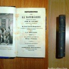 Libros antiguos: STURM, M. REFLEXIONES SOBRE LA NATURALEZA. TOMO I : QUE COMPRENDE LOS MESES DE ENERO Y FEBRERO / ESC. Lote 141532070