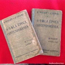 Libros antiguos: LA ÉPOCA CONTEMPORÁNEA 1 Y 2 PARTE, EDICIONES ESPAÑOLAS HACHETTE, PARÍS, DE A. MALET - J. ISAAC. Lote 141675950
