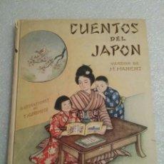 Libros antiguos: CUENTOS DEL JAPON. M. MANENT. MUY BUEN ESTADO. 1943. Lote 141695358
