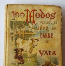 Libros antiguos: CALLEJA 100 MODOS DE ALIÑAR CARNE DE VACA. Lote 141702598
