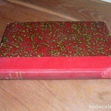 Libros antiguos: 1904 LA ENTRADA DE NOZALEDA RODRIGO SORIANO. Lote 141766338