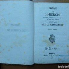Libros antiguos: CODIGO DE COMERCIO (30 MAYO 1829) CON LA LEY ENJUICIAMIENTO. EDICION OFICIAL MADRID 1849. Lote 141772150