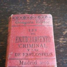 Libros antiguos: LEY DE ENJUICIAMIENTO CRIMINAL Y LEY DE EXPLOSIVOS. Lote 141783058