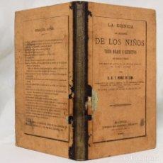 Libros antiguos: LA CIENCIA AL ALCANCE DE LOS NIÑOS. MUÑOZ DE LUNA. 1882.. Lote 141823362
