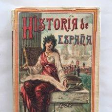 Libros antiguos: NOCIONES DE HISTORIA DE ESPAÑA. POR SATURNINO CALLEJA. AÑO 1896.. Lote 141870824