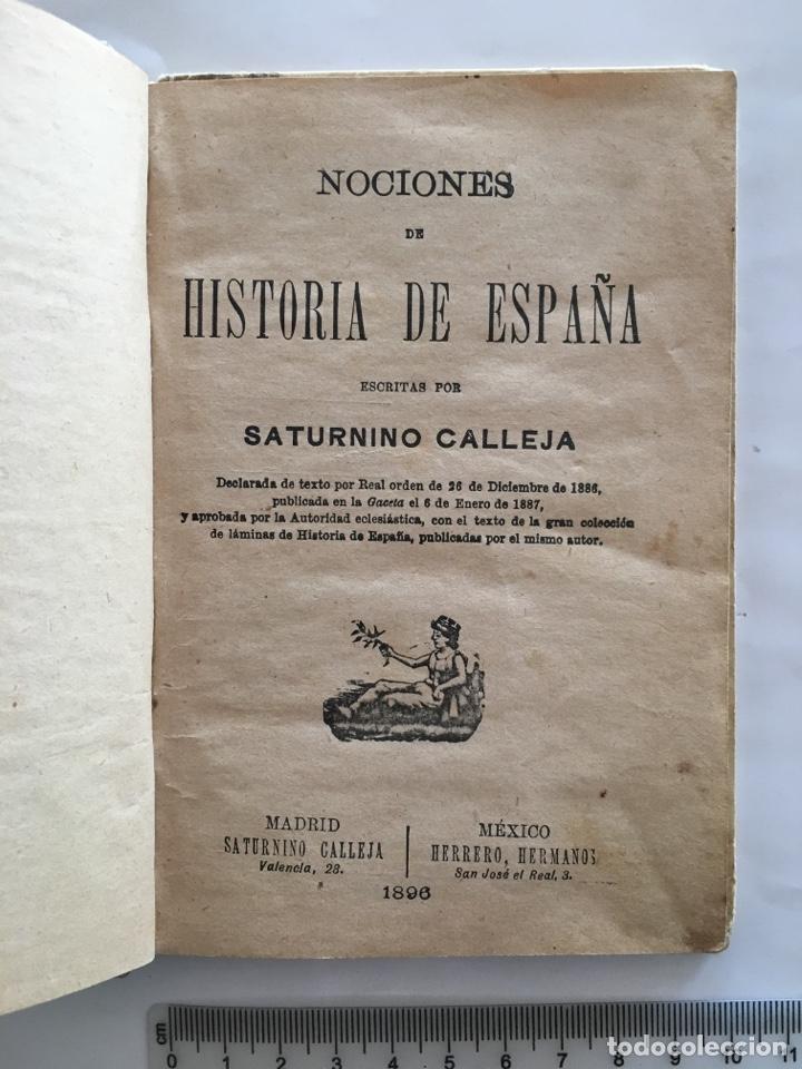 Libros antiguos: NOCIONES DE HISTORIA DE ESPAÑA. POR SATURNINO CALLEJA. AÑO 1896. - Foto 2 - 141870824