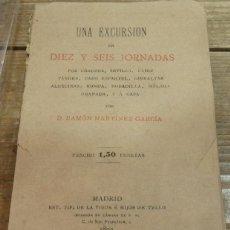 Libros antiguos: RAMÓN MARTINEZ GARCÍA . UNA EXCURSIÓN EN DIEZ Y SEIS JORNADAS POR CÓRDOBA, CÁDIZ, SEVILLA,RONDA,. Lote 141876546
