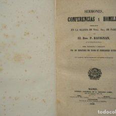 Libros antiguos: SERMONES, CONFERENCIAS Y HOMILIAS. PADRE RAVIGNAN. MADRID, 1858.. Lote 141887030