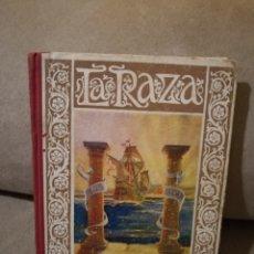 Libros antiguos: JUAN RUIZ ROMERO - LA RAZA - LIBRERO EDITOR 1926. Lote 141893082