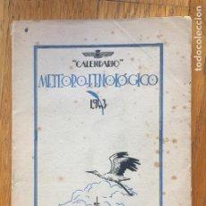 Livres anciens: CALENDARIO METEORO FENOLOGICO 1943. Lote 141894566