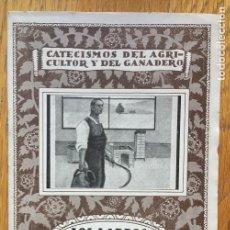 Libros antiguos: LOS LIBROS DE CONTABILIDAD AGRICOLA D.PONS IRURETA, CATECISMO DEL AGRICULTOR Y DEL GANADERO. Lote 141898726