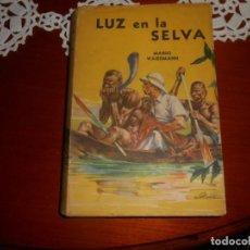 Libros antiguos: LIBRO LUZ EN LA SELVA , SOBRE LA VIDA DEL DOCTOR ALBERT SCHWEITZER, AÑO 1954. Lote 141903910