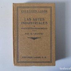 Libros antiguos: LIBRERIA GHOTICA. G. LEHNERT. LAS ARTES INDUSTRIALES.EPOCA GOTICA Y RENACIMIENTO.LABOR1933.ILUSTRADO. Lote 141917442