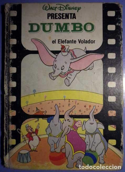DUMBO EL ELEFANTE VOLADOR WALT DISNEY PRESENTA 1985 CLUB INTERNACIONAL DEL LIBRO (Libros Antiguos, Raros y Curiosos - Literatura Infantil y Juvenil - Otros)