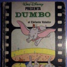 Libros antiguos: DUMBO EL ELEFANTE VOLADOR WALT DISNEY PRESENTA 1985 CLUB INTERNACIONAL DEL LIBRO. Lote 141965498