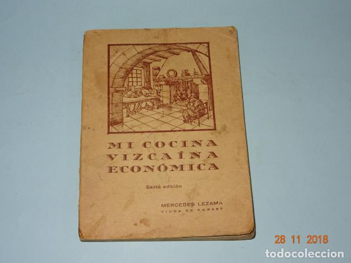 ANTIGUO LIBRO MI COCINA VIZCAINA ECONÓMICA DE MERCEDES LEZAMA VIUDA DE PORSET - 6ª EDICIÓN (Libros Antiguos, Raros y Curiosos - Cocina y Gastronomía)