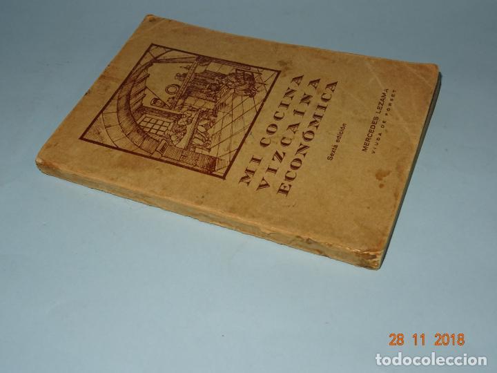 Libros antiguos: Antiguo Libro MI COCINA VIZCAINA ECONÓMICA de Mercedes Lezama Viuda de Porset - 6ª Edición - Foto 3 - 156665486