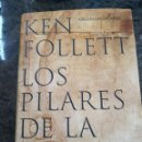 Libros antiguos: LOS PILARES DE LA TIERRA. KEN FOLLETT. CIRCULO DE LECTORES. 2003. TAPA DURA CON SOBRECUBIERTA. . Lote 142152958
