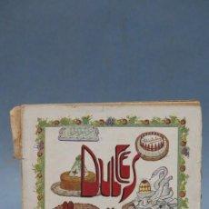 Libri antichi: 1925.- DULCES Y HELADOS. IGNACIO DOMENECH. Lote 142164166