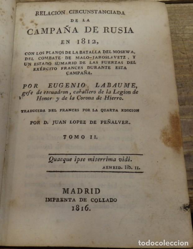 RELACIÓN CIRCUNSTANCIADA DE LA CAMPAÑA DE RUSIA EN 1812, CON LOS PLANOS DE LA BATALLA DEL MOSKWA, DE (Libros Antiguos, Raros y Curiosos - Historia - Otros)