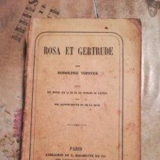 Libros antiguos: ROSA ET GERTRUDE - RODOLPHE TÖPFFER - 1855 - EN FRANCÉS. Lote 142196534
