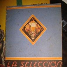 Libros antiguos: LA SELECCION DE LOS VINOS . Lote 142201230