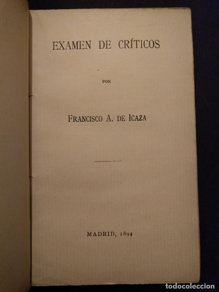 Libros antiguos: Examen de críticos. Francisco A. de Icaza. 1894. - Foto 2 - 142214786