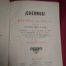 Libros antiguos: CUERNOS, LIBRO TAUROMAQUIA, REVISTAS DE TOROS, ANTONIO PEÑA Y GOÑI, 1883. Lote 142246282