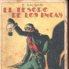 Libros antiguos: EMILIO SALGARI : EL TESORO DE LOS INCAS (CALLEJA, S.F.). Lote 142264710