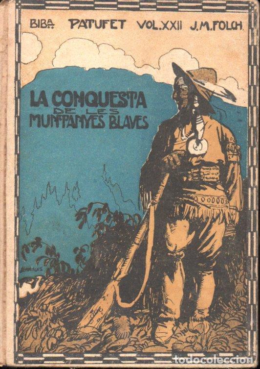 FOLCH I TORRES : LA CONQUESTA DE LES MUNTANYES BLAVES (BAGUÑÀ, S.F.) (Libros antiguos (hasta 1936), raros y curiosos - Literatura - Narrativa - Otros)