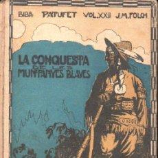 Libros antiguos: FOLCH I TORRES : LA CONQUESTA DE LES MUNTANYES BLAVES (BAGUÑÀ, S.F.). Lote 142265030