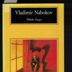 Livros antigos: VLADIMIR NABOKOV, PÁLIDO FUEGO. Lote 142291738