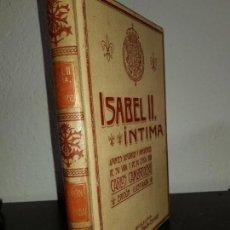 Libros antiguos: MONTANER SIMON. ISABEL II INTIMA, POR CARLOS CAMBRONERO. Lote 142316326