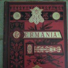 Libros antiguos: GERMANIA. DOS MIL AÑOS DE HISTORIA ALEMANA. JUAN SCHERR. 1882. Lote 100457791