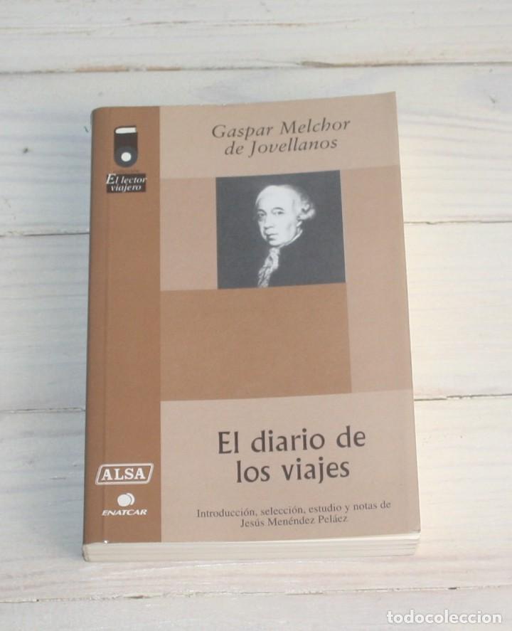 EL DIARIO DE LOS VIAJES - GASPAR MELCHOR DE JOVELLANOS (Libros Antiguos, Raros y Curiosos - Literatura - Otros)