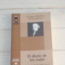 Libros antiguos: EL DIARIO DE LOS VIAJES - GASPAR MELCHOR DE JOVELLANOS. Lote 142325106