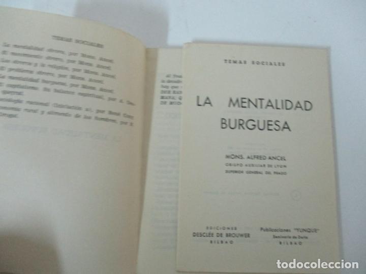 Libros antiguos: La Mentalidad Burguesa - Mons. Alfred Ancel - Temas Sociales - Año 1962 - Foto 2 - 142381622