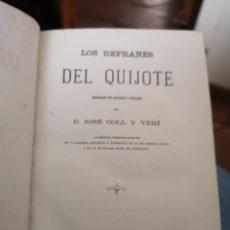 Libros antiguos: LOS REFRANES DEL QUIJOTE POR DON JOSÉ COLL I 1874. Lote 142421850