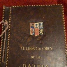 Libros antiguos: EL LIBRO DE ORO DE LA PATRIA 1934. Lote 142440657