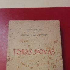 Libros antiguos: FOLLAS NOVAS 1910 ROSALIA DE CASTRO III OBRAS COMPLETAS OS SEÑORES D.A XUNTA DIRECTIVA N.HABANA. Lote 142441929