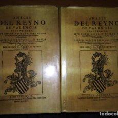 Libros antiguos: ANALES DEL REYNO DE VALENCIA, TOMOS I Y II, FACSIMIL 1613. FRAY FCO. DIAGO . Lote 142458370